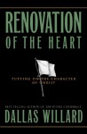 Renovation of the Heart (Designed for Influence) - Dallas Willard, Eugene H. Peterson