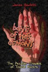 Bane of the Demons: Book One: The Peculiar Trouble of David Havers - James Howlett