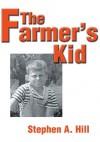 The Farmer's Kid - Stephen Hill