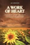 A Work of Heart - Jay Atkinson