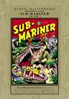 Marvel Masterworks: Golden Age Sub-Mariner, Vol. 3 - Marvel Comics, Gustav Schrotter, Al Gabriele, Basil Wolverton