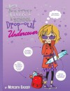 Fairy School Drop-out: Undercover - Meredith Badger