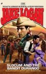 Slocum 358: Slocum and The Bandit Durango - Jake Logan