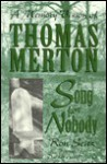 Song for Nobody: A Memory Vision of Thomas Merton - Ron Seitz