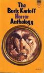 The Boris Karloff Horror Anthology - Boris Karloff