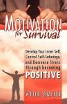 Motivation for Survival - Peter Shaffer