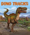 Dino Tracks - Rhonda Lucas Donald, Cathy Morrison