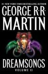 Dreamsongs: Volume II: 2 - George R.R. Martin