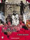 Juan Solo, Vol. 4: Santo bastardo - Alejandro Jodorowsky