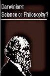"Darwinism, Science or Philosophy?: Proceedings of a Symposium Entitled ""Darwinism, Scientific Inference or Philosophical Preference?"": Held on the Sou - Jon A. Buell, Virginia Hearn, Michael Ruse, Phillip E. Johnson, Michael J. Behe, Stephen C. Meyer, William A. Dembski, Peter van Inwagen, David L. Wilcox, Arthur M. Shapiro, Leslie K. Johnson, K. John Morrow, Fredrick Grinnell"