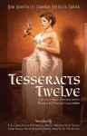 Tesseracts Twelve: New Novellas of Canadian Fantastic Fiction - Claude Lalumière