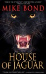 House of Jaguar - Mike Bond