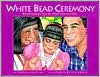 White Bead Ceremony [With Native American Language Cards] - Sherrin Watkins