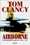 Airborne: Die Fallschirmjäger-Eingreiftruppe der U.S. Army - Tom Clancy