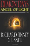 Demon Days: Angel of Light - Richard Finney, D.L. Snell