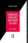 Language, Ideology and Point of View - Paul Simpson, Simpson Paul