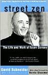 Street Zen: The Life and Work of Issan Dorsey - David Schneider, Bernie Glassman