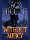 Without Mercy (Sean Dillon) - Jack Higgins