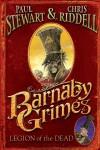 Barnaby Grimes: Legion Of The Dead - Paul Stewart, Chris Riddell