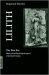 LILITH THE FIRST EVE - Siegmund Hurwitz