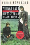Withnail and I and How to Get Ahead in Advertising - Bruce Robinson