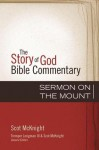 Sermon on the Mount - Scot McKnight, Tremper Longman III