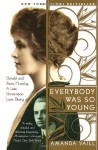 Everybody Was So Young: Gerald and Sara Murphy: A Lost Generation Love Story - Amanda Vaill