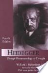 Heidegger: Through Phenomenology to Thought - William J. Richardson, Martin Heidegger