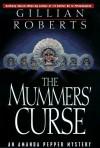 The Mummers' Curse - Gillian Roberts