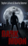 Dark Moon - Stephen LaFevers, Beverley Bateman