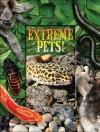 Extreme Pets - Jane Harrington, Bill Henderson