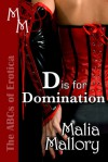 D is for Domination - Malia Mallory