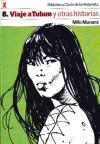 Viaje a Tulum y otras historias (Biblioteca Clarín de la Historieta, #8) - Milo Manara, Federico Fellini