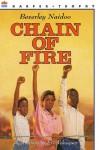 Chain of Fire - Beverley Naidoo, Eric Velasquez
