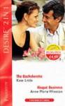 The Bachelorette / Risque Business (Desire 2 in 1, #40) - Kate Little, Anne Marie Winston