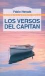 Los Versos del Capitan / The Captain's Verses (Spanish Edition) - Pablo Neruda