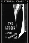 The Lodger - Marie Belloc Lowndes, Marie Adelaide Lowndes