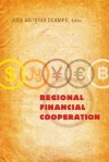 Regional Financial Cooperation - José Antonio Ocampo
