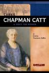 Carrie Chapman Catt: A Voice for Women - Kristin Thoennes Keller