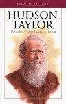 Hudson Taylor: Founder, China Inland Mission (Heroes of the Faith (Barbour Paperback)) - Vance Christie, Christina Vance