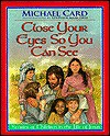 Close Your Eyes So You Can See: Stories of Children in the Life of Jesus - Michael Card