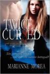 Twice Cursed - Marianne Morea