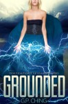 Grounded - G.P. Ching