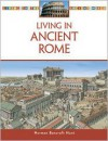 Living in Ancient Rome - Roger Kean, Oliver Frey