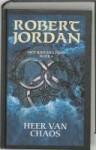 Heer van Chaos (Het Rad des Tijds, #6) - Robert Jordan