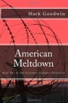 American Meltdown, (Book of The Economic Collapse Chronicles) - Mark Goodwin