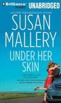 Under Her Skin - Susan Mallery, Julie E. Francis