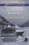Perilous Waters - Sandra Orchard