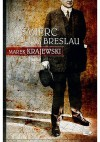 Śmierć w Breslau - Marek Krajewski