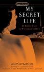 My Secret Life - Anonymous, James R. Kincaid, Henry Spencer Ashbee, paul sawyer